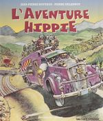 Vente EBooks : L'aventure hippie  - Pierre Delannoy - Jean-Pierre Bouyxou