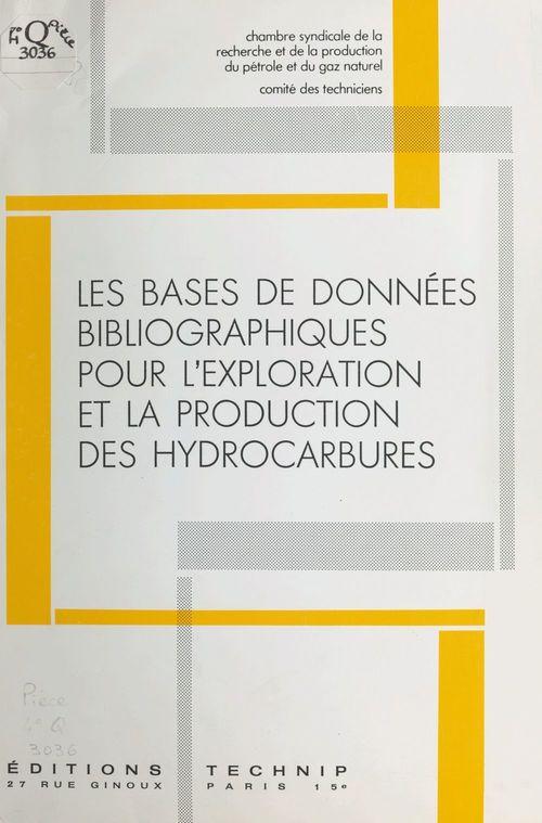 Les bases de données bibliographiques pour l'exploration et la production des hydrocarbures