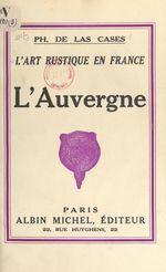 L'art rustique en France (5)  - Philippe de Las Cases