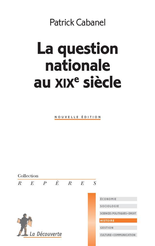 La question nationale au XIXe siècle