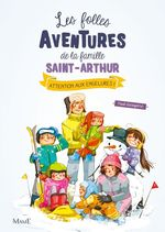 Vente EBooks : Les folles aventures de la famille Saint-Arthur T.4 ; attention aux engelures !  - Paul Beaupère