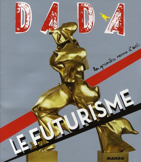 Revue dada n.141 ; le futurisme