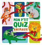Vente Livre Numérique : Mon p'tit quiz animaux  - Alice Turquois