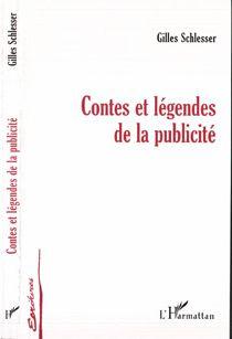 Contes et legendes de la publicite