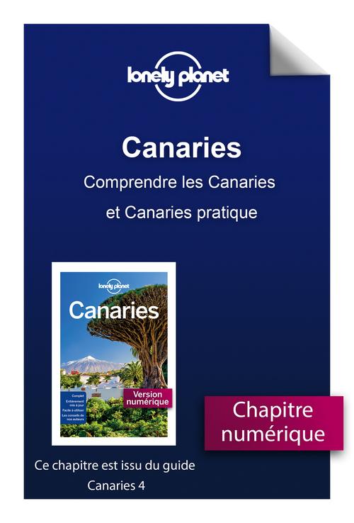 Canaries - Comprendre les Canaries et Canaries pratique  - Lonely Planet Fr