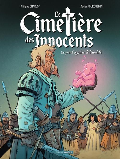 Le cimetière des innocents - Tome 3 - le grand mystère de l'au-delà  - Philippe Charlot