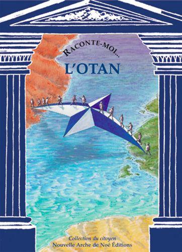 Raconte-Moi... T.50; L'Otan