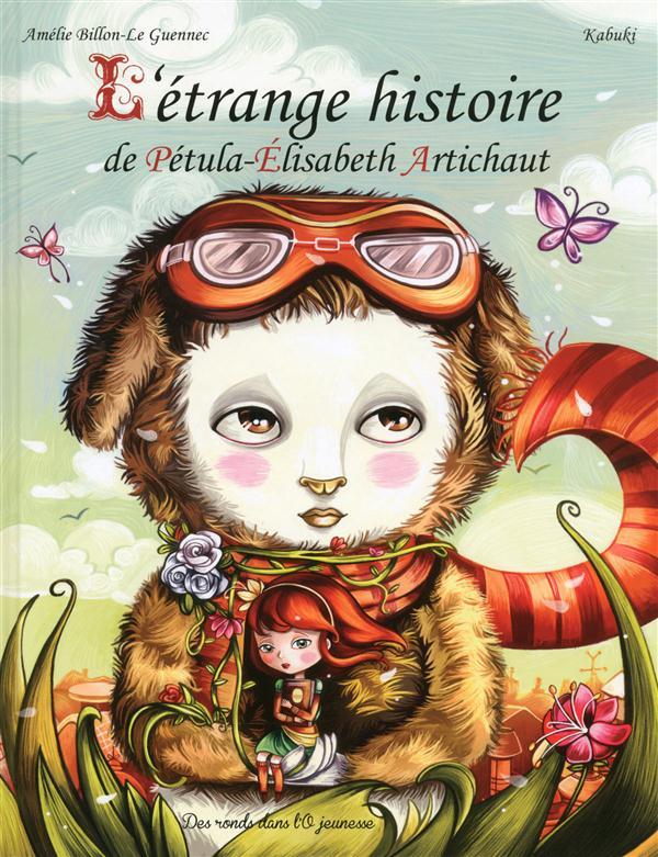 L'étrange histoire de Pétula-Elisabeth Artichaut