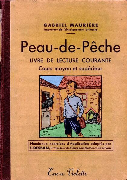 Peau-de-Pêche ; livre de lecture courante ; cours moyen et supérieur