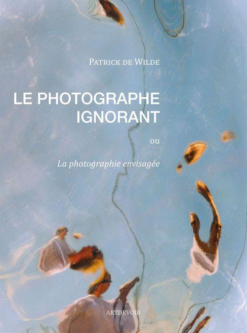 Le Photographe ignorant
