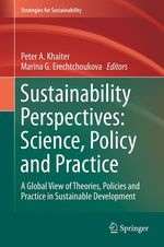 Sustainability Perspectives: Science, Policy and Practice  - Marina G Erechtchoukova - Peter A Khaiter