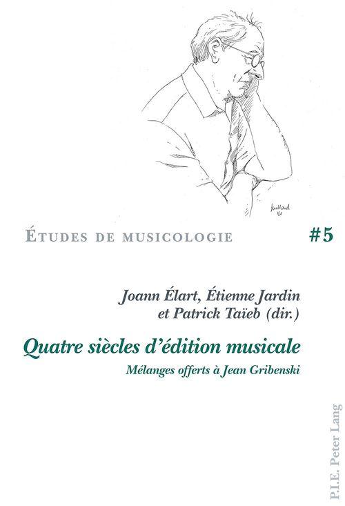 Quatre siecles d'edition musicale