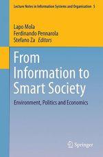 From Information to Smart Society  - Stefano Za - Lapo Mola - Ferdinando Pennarola