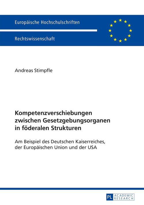 Kompetenzverschiebungen zwischen Gesetzgebungsorganen in foederalen Strukturen