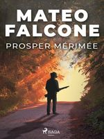 Vente Livre Numérique : Mateo Falcone  - Prosper Mérimée
