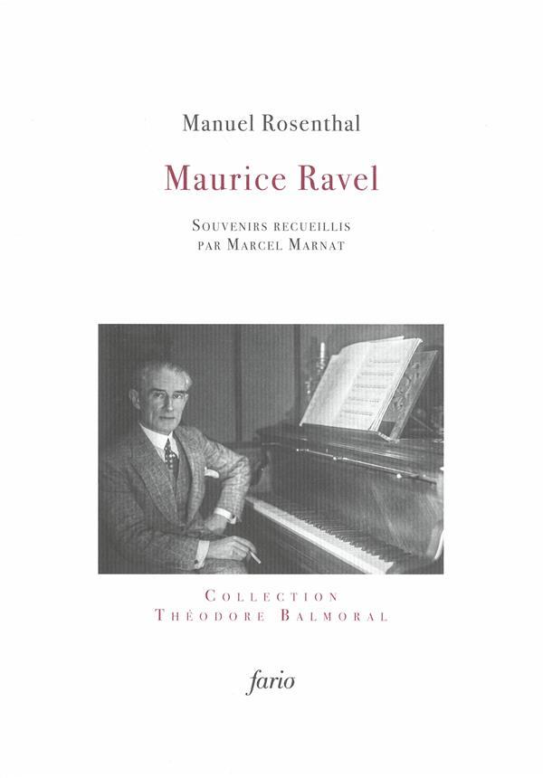 Ravel, souvenirs de Manuel Rosenthal