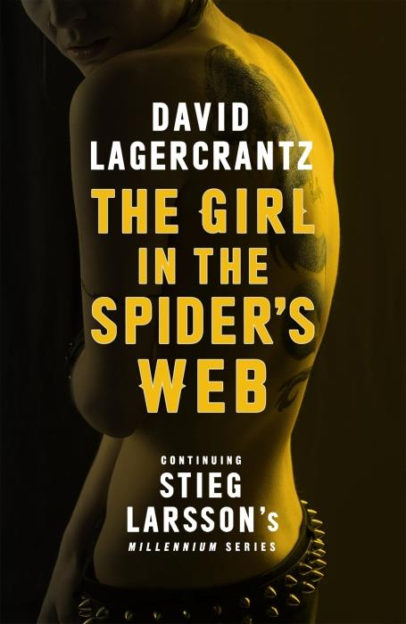THE GIRL IN THE SPIDER''S WEB - CONTINUING STIEG LARSSON''S MILLENNIUM SERIES: BOOK 4
