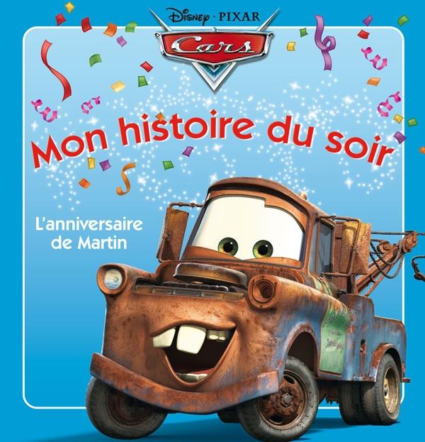 Cars ; Martin Fete Son Anniversaire