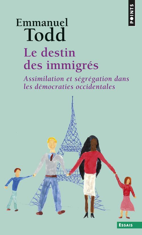 Le destin des immigrés ; assimilation et ségrégation dans les démocraties occidentales