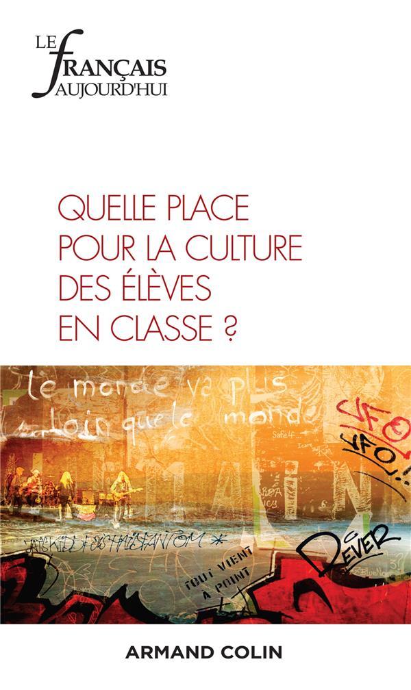 Revue le francais d'aujourd'hui n.207 ; 4/2019 ; quelle place pour la culture des eleves en classe ?