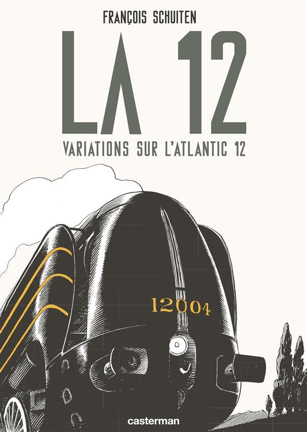 La 12 ; variations sur l'atlantique t.12 ; obscures à la ville lumière