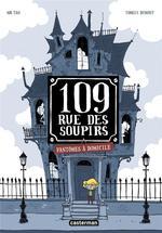 109, rue des Soupirs (Tome 1) - Fantômes à domicile
