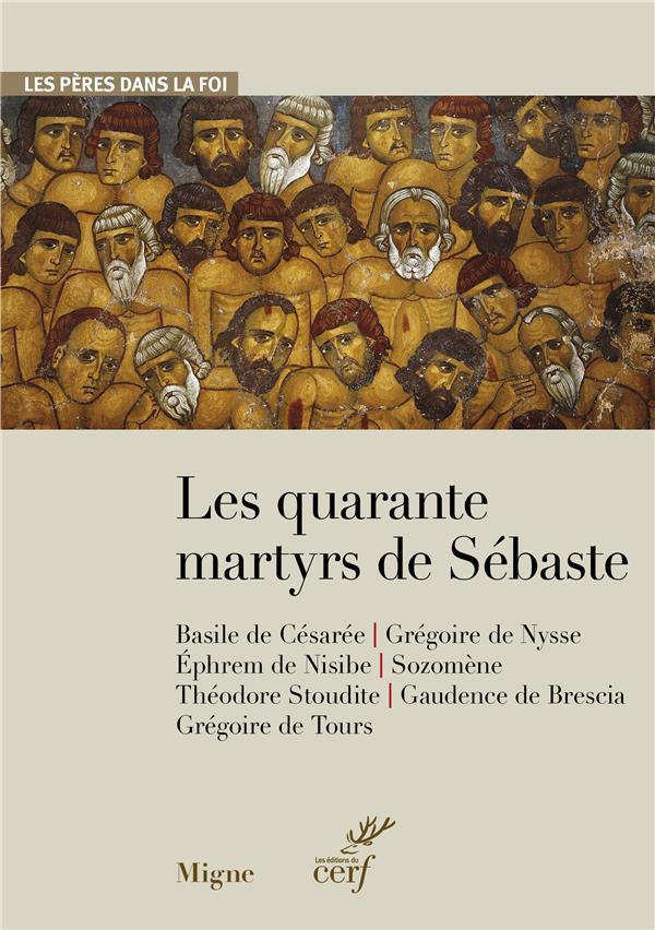 LES QUARANTE MARTYRS DE SEBASTES