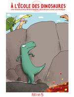 Vente EBooks : À l'école des dinosaures  - Alice BRIERE-HAQUET