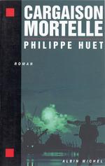 Vente Livre Numérique : Cargaison mortelle  - Philippe Huet