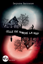 Vente EBooks : Celle qui marche la nuit  - Delphine Bertholon