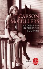 Couverture de Le Coeur Est Un Chasseur Solitaire (Nouvelle Traduction)