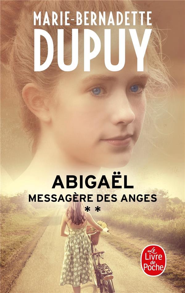 ABIGAEL  -  MESSAGERE DES ANGES T.2 DUPUY M-B