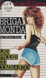 Les proies du commando  - Gerard De Villiers - Michel Brice