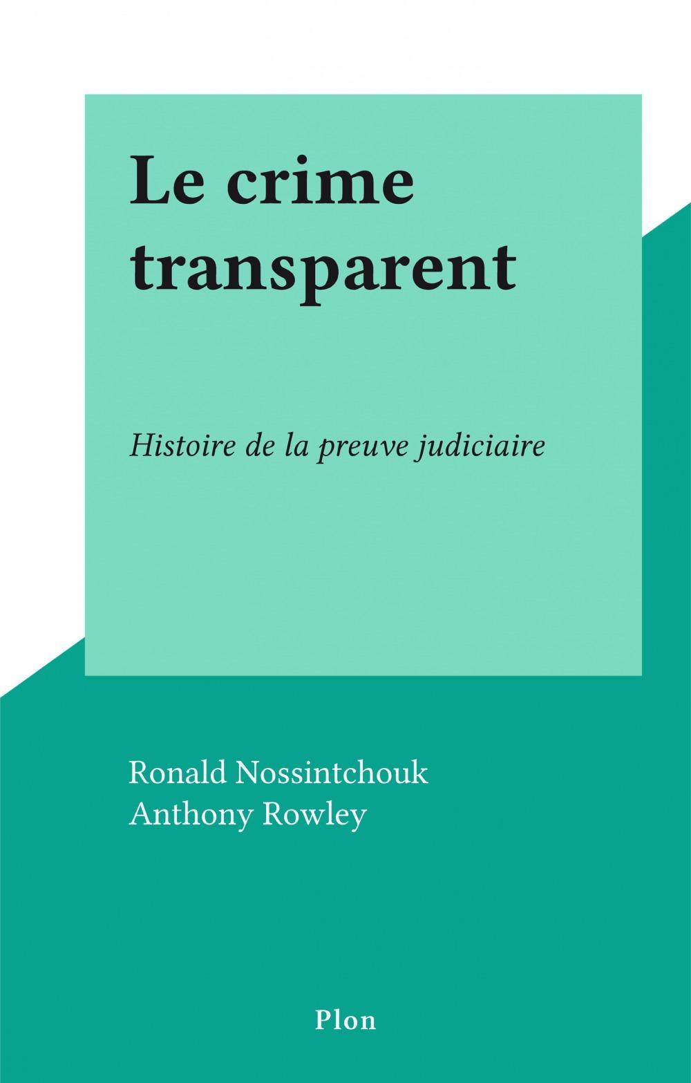 Le crime transparent