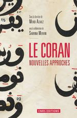 Le Coran ; nouvelles approches  - Mehdi Azaiev - Collectif - Sabrina Mervin
