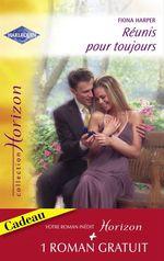 Vente Livre Numérique : Réunis pour toujours - Un millionaire amoureux (Harlequin Horizon)  - Fiona Harper - Karen Rose Smith