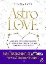 Vente Livre Numérique : Astrolove  - Shana Lyès