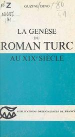 La genèse du roman Turc au XIXe siècle