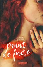 Vente Livre Numérique : Point de fuite  - Nancy Guilbert - Marie Colot