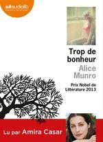 Vente AudioBook : Trop de bonheur  - Alice Munro