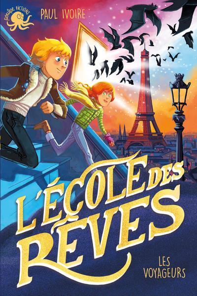 L'ECOLE DES REVES : LES VOYAGEURS