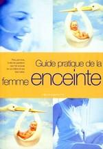 Couverture de Guide pratique de la femme enceinte