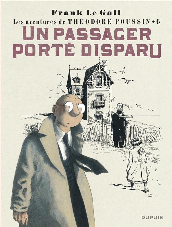 Théodore Poussin T.6 ; un passager porté disparu