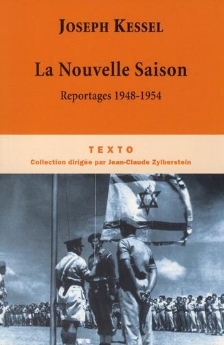La nouvelle saison ; reportages 1948-1954