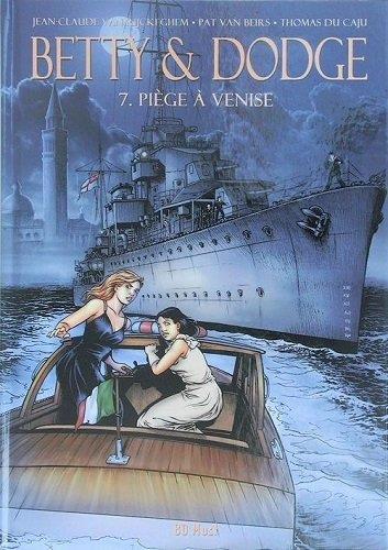 Betty & Dodge T.7 ; piège à Venise