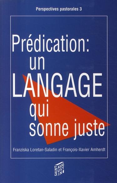 Prédication ; un langage qui sonne juste