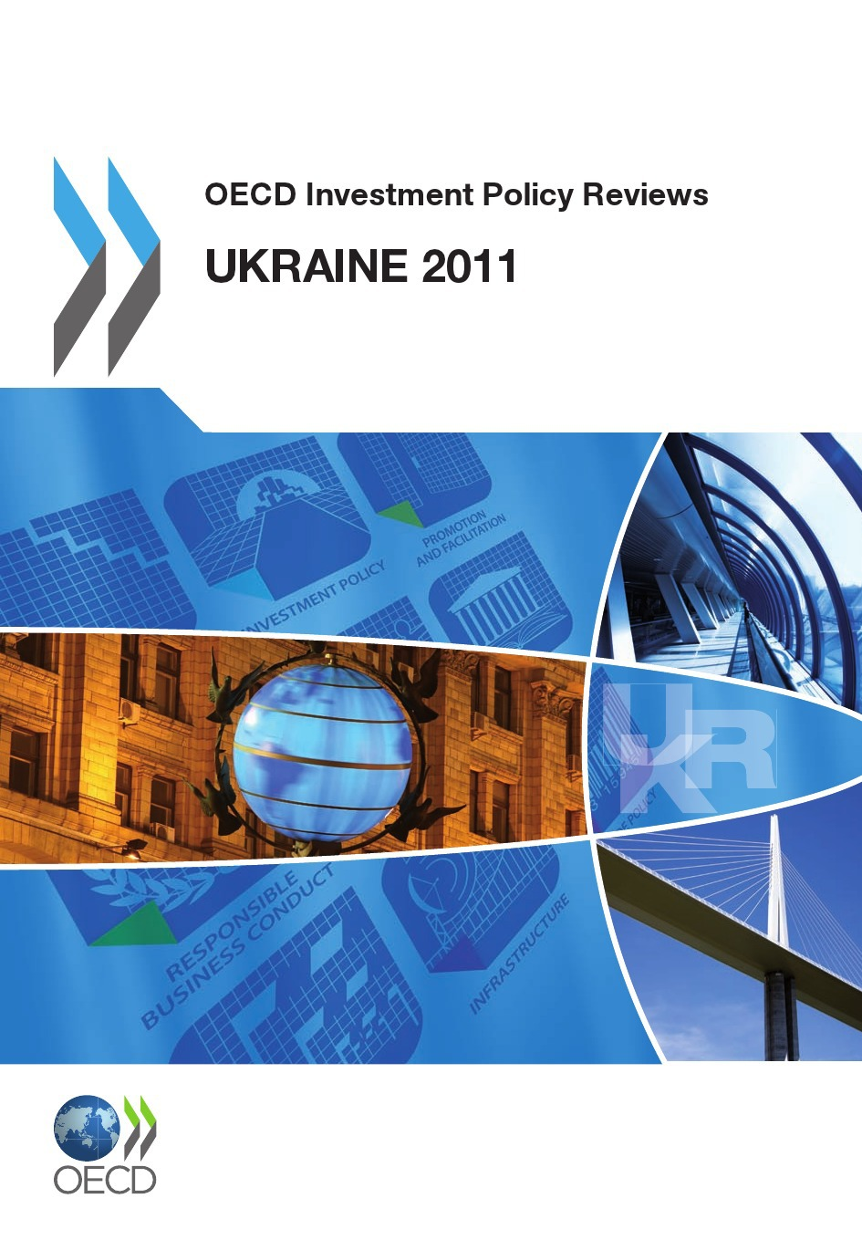 OECD investment policy reviews : Ukraine 2011