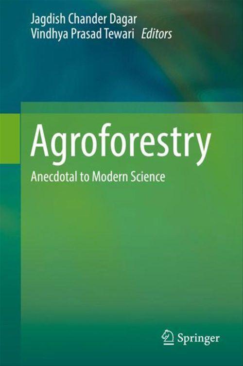 Agroforestry  - Jagdish Chander Dagar  - Vindhya Prasad Tewari