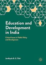 Education and Development in India  - Jandhyala B. G. Tilak