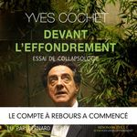 Devant l'effondrement  - Yves Cochet